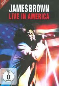 James Brown - Live In America (Region 1 DVD) - Cover