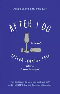 After I Do - Taylor Jenkins Reid (Paperback) - Cover