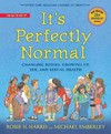 It's Perfectly Normal - Robie H. Harris (School And Library)