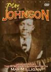Robert Johnson - Play Johnson (Region 1 DVD)