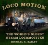 Loco Motion - Michael Bailey (Hardcover)
