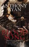 Blood Song - Anthony Ryan (Paperback)