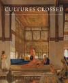 Cultures Crossed - Emily M. Weeks (Hardcover)