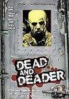 Dead and Deader (DVD)