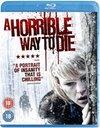 Horrible Way to Die (Blu-ray)