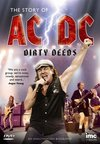 AC/DC: Dirty Deeds - The Story of AC/DC