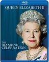 Queen Elizabeth II: The Diamond Celebration (Blu-ray)