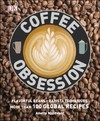 Coffee Obsession - Anette Moldvaer (Hardcover)