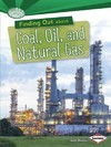 Finding Out About Coal Oil and Natural Gas - Searchlight Energy Sources - Matt Doeden (Paperback)