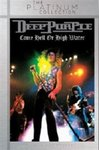 Deep Purple: Come Hell Or High Water (DVD)