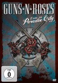 Guns 'N' Roses: Live in Paradise City (DVD) - Cover