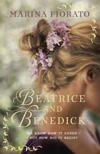 Beatrice and Benedick - Marina Fiorato (Paperback) - Cover
