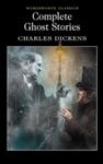 Complete Ghost Stories - Charles Dickens (Paperback)