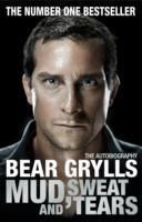 Mud, Sweat and Tears - Bear Grylls (Paperback) - Cover