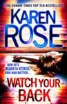 Watch Your Back (the Baltimore Series Book 4) - Karen Rose (Paperback)