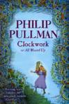 Clockwork - Philip Pullman (Paperback)