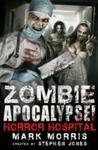 Zombie Apocalypse! Horror Hospital - Stephen Jones (Paperback)