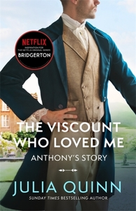 The Bridgertons : The Viscount Who Loved Me - Julia Quinn (Paperback) - Cover