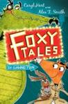 Foxy Tales: the Cunning Plan - Caryl Hart (Paperback)