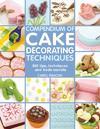 Compendium of Cake Decorating Techniques - Carol Deacon (Paperback)
