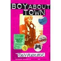 Boy About Town - Tony Fletcher (Paperback)