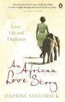 African Love Story - Daphne Sheldrick (Paperback)