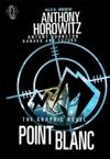 Point Blanc Graphic Novel - Anthony Horowitz (Paperback)