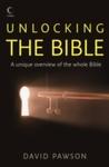 Unlocking the Bible - David Pawson (Paperback)