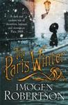 Paris Winter - Imogen Robertson (Paperback)