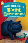 Fat Lawrence - Dick King-Smith (Paperback)