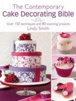 Contemporary Cake Decorating Bible - Lindy Smith (Hardcover) - Cover