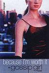 Because I'M Worth It - Cecily Von Ziegesar (Paperback)