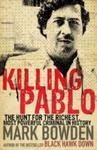 Killing Pablo - Mark Bowden (Paperback)