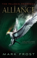Paladin Prophecy: Alliance - Mark Frost (Paperback) - Cover