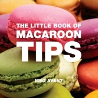 Little Book of Macaroon Tips - Meg Avent (Paperback) - Cover