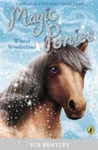 Magic Ponies: Winter Wonderland - Sue Bentley (Paperback)