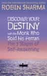 Discover Your Destiny With the Monk Who Sold His Ferrari - Robin S. Sharma (Paperback)