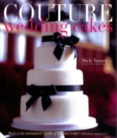 Couture Wedding Cakes - Mich Turner (Hardcover) - Cover