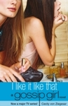 I Like It Like That - Cecily Von Ziegesar (Paperback)