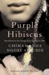 Purple Hibiscus - Chimamanda Ngozi Adichie (Paperback)