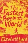 Fastest Boy In the World - Elizabeth Laird (Paperback)