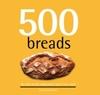 500 Breads - Carol Beckerman (Hardcover)