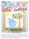 More Kids' Cakes - The Australian Women's Weekly (Paperback)