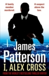 I, Alex Cross - James Patterson (Paperback)