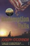 Redemption Falls - Joseph O'Connor (Paperback)