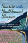 Sunrise On the Southbound Sleeper (Hardcover)
