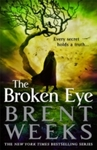 Broken Eye - Brent Weeks (Hardcover)