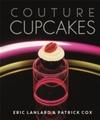 Couture Cupcakes - Eric Lanlard (Hardcover)