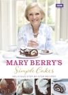 Simple Cakes - Mary Berry (Hardcover)