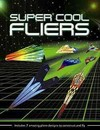 Super Cool Fliers - Tide Mill Media (Paperback)